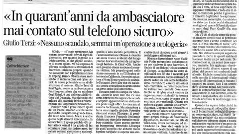 << IN QUARANT'ANNI DA AMBASCIATORE MAI CONTATO SUL TELEFONO SICURO>>