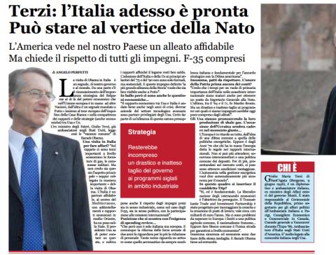 Terzi: l'Italia adesso è pronta Può stare al vertice della Nato